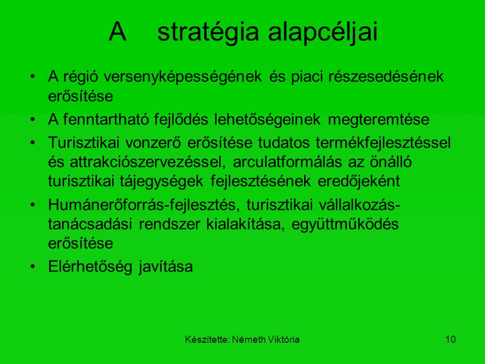 A stratégia alapcéljai