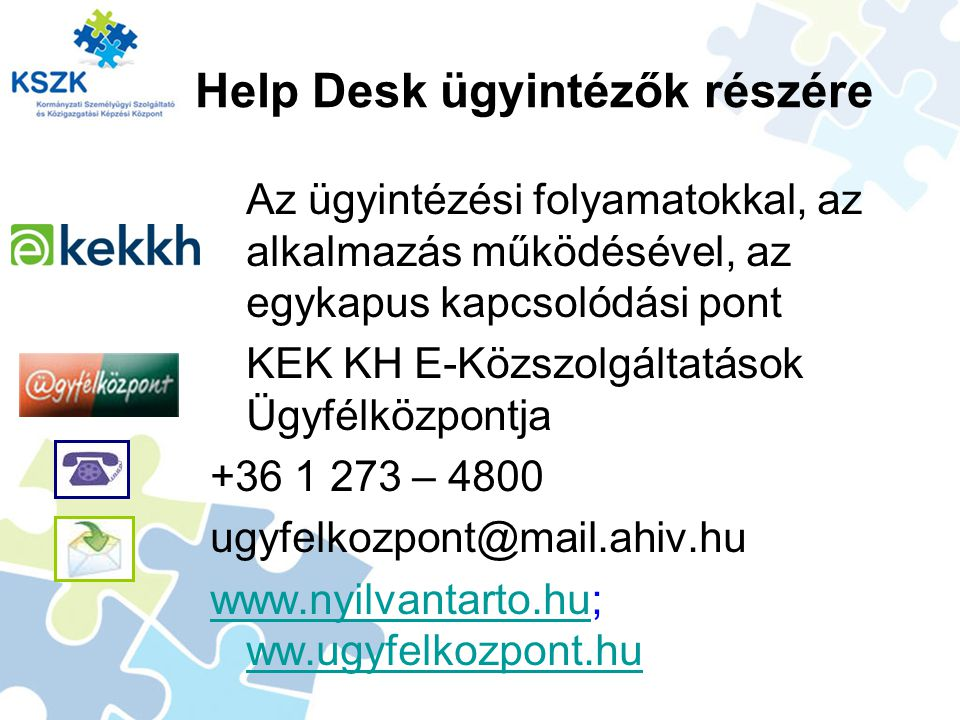Help Desk ügyintézők részére