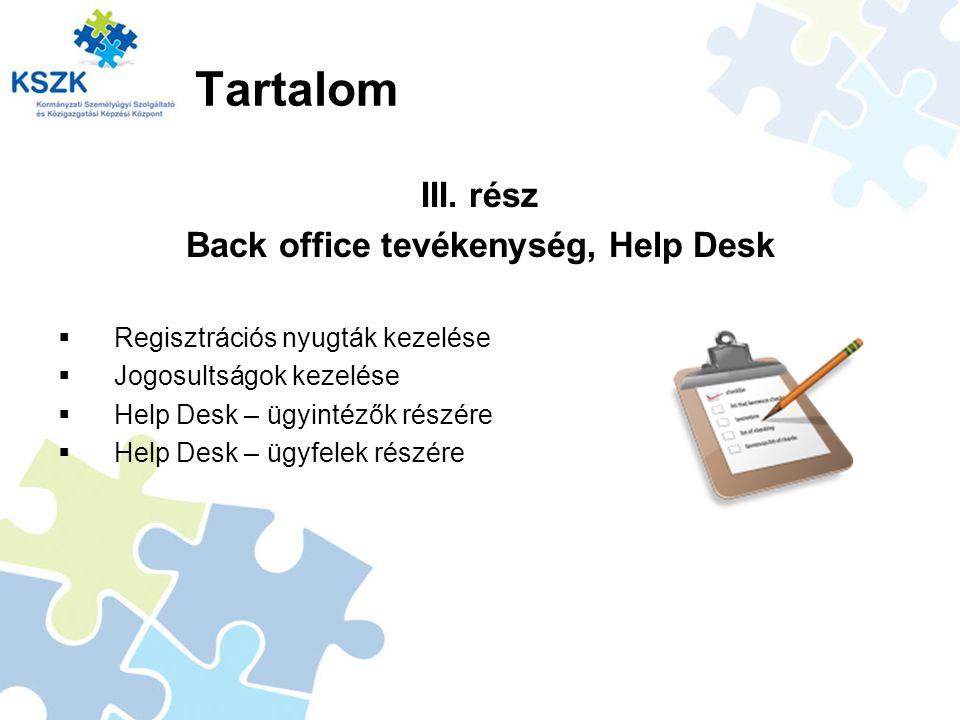Back office tevékenység, Help Desk