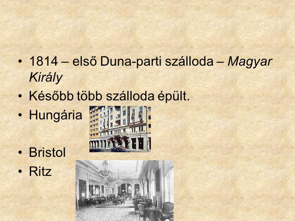 1814 – első Duna-parti szálloda – Magyar Király