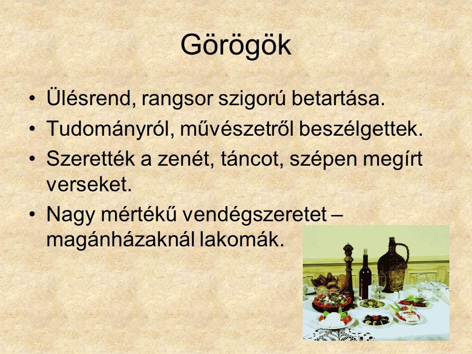Görögök Ülésrend, rangsor szigorú betartása.