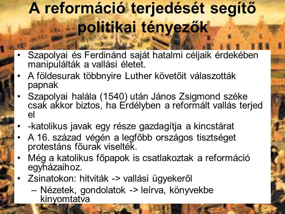 A reformáció terjedését segítő politikai tényezők