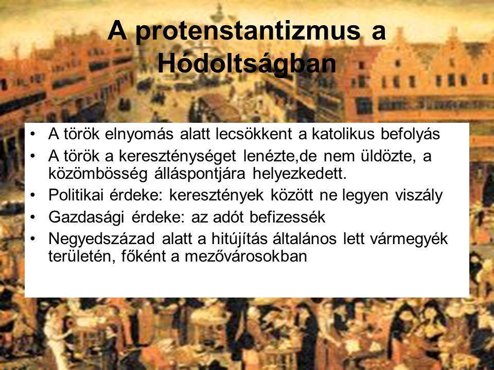 A protenstantizmus a Hódoltságban