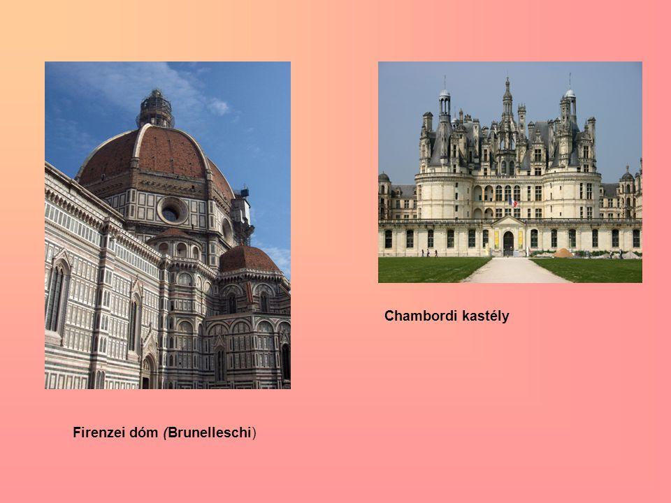 Chambordi kastély Firenzei dóm (Brunelleschi)