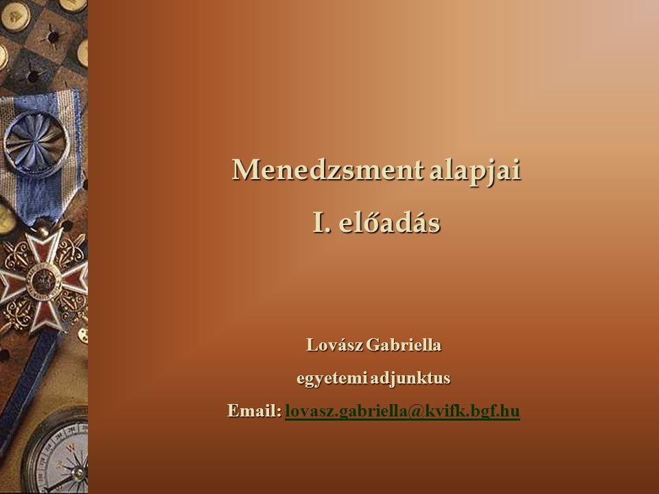 Email: lovasz.gabriella@kvifk.bgf.hu