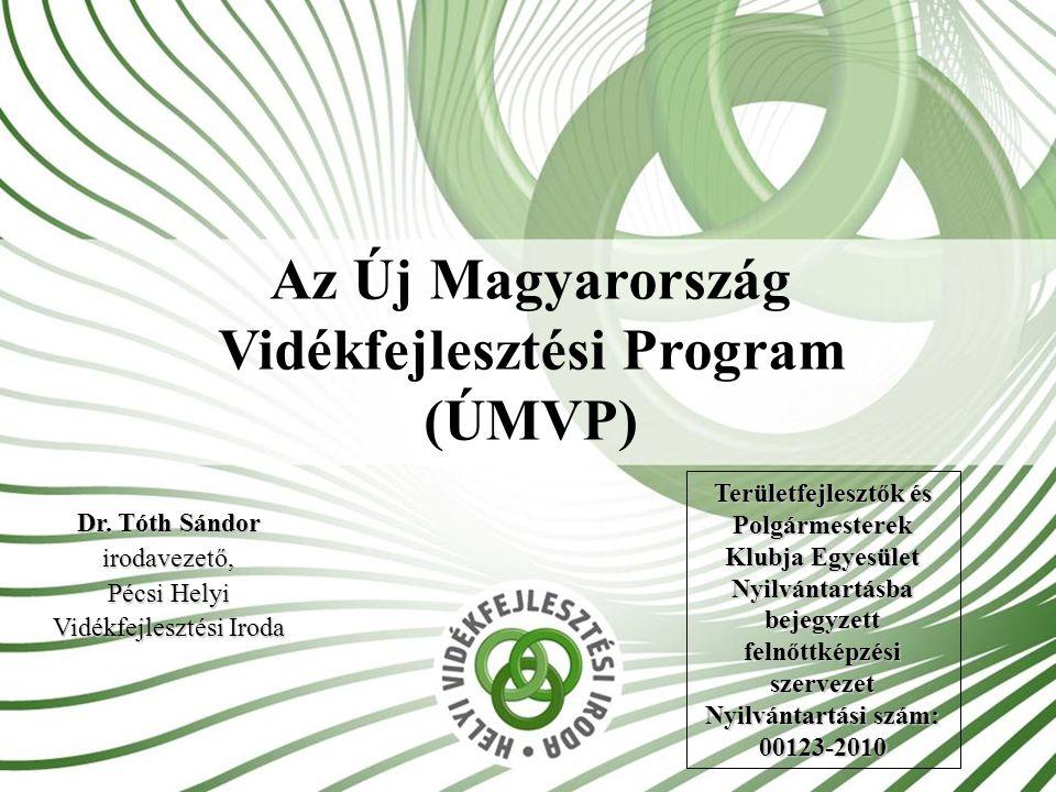 Az Új Magyarország Vidékfejlesztési Program (ÚMVP)