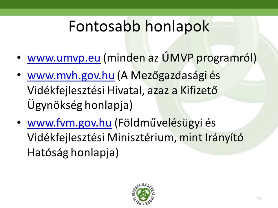 Fontosabb honlapok www.umvp.eu (minden az ÚMVP programról)