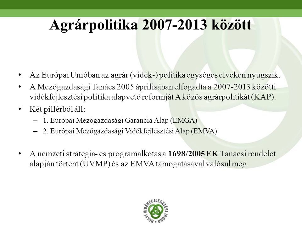 Agrárpolitika 2007-2013 között