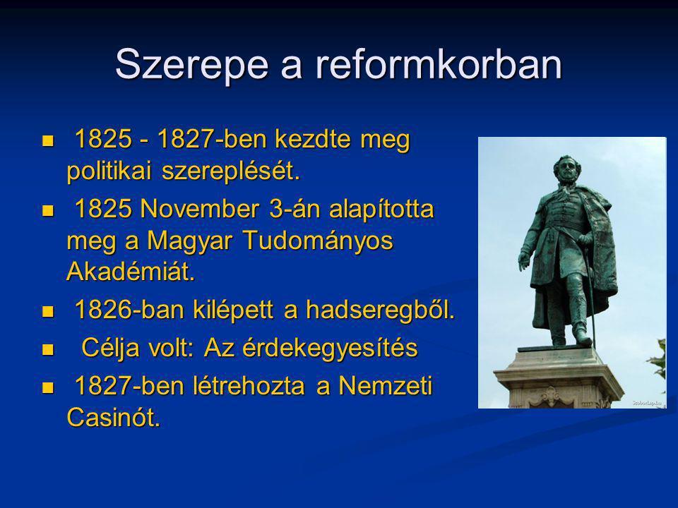 Szerepe a reformkorban