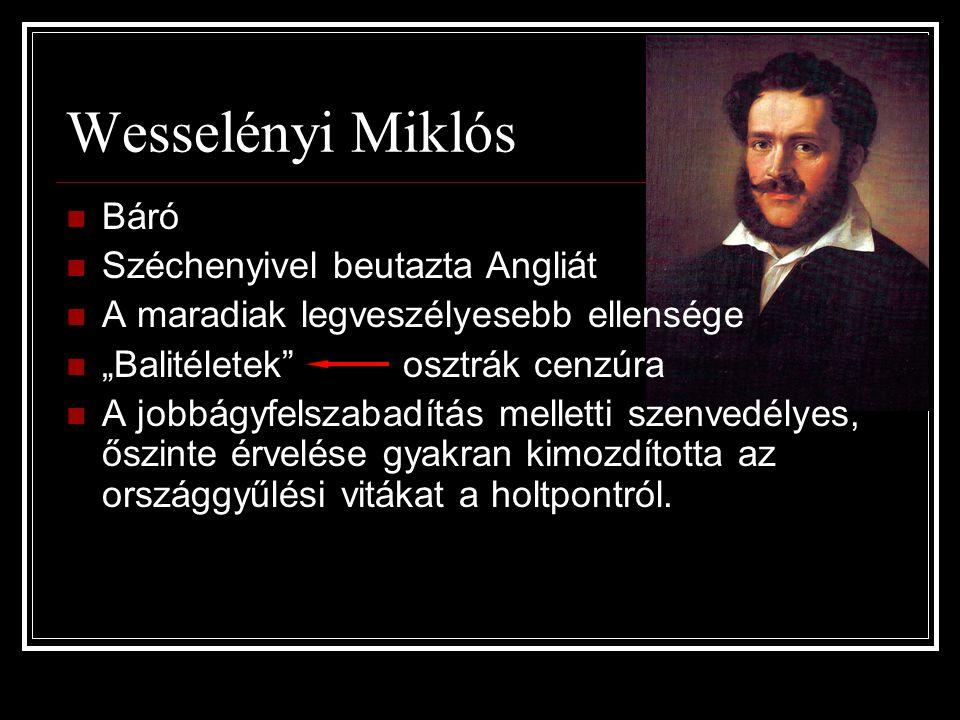 Wesselényi Miklós Báró Széchenyivel beutazta Angliát
