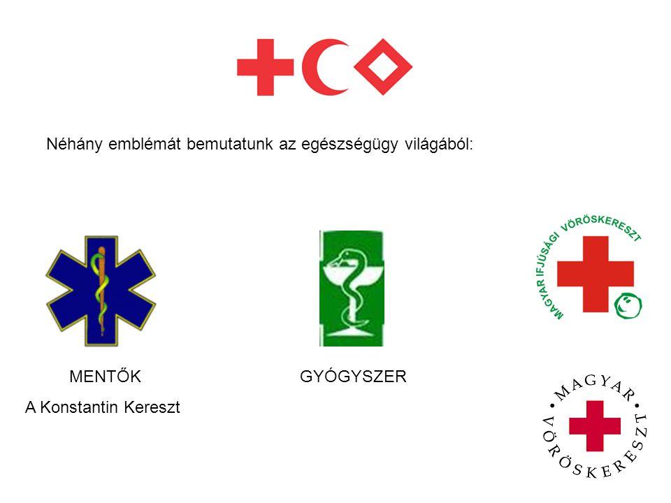 Néhány emblémát bemutatunk az egészségügy világából:
