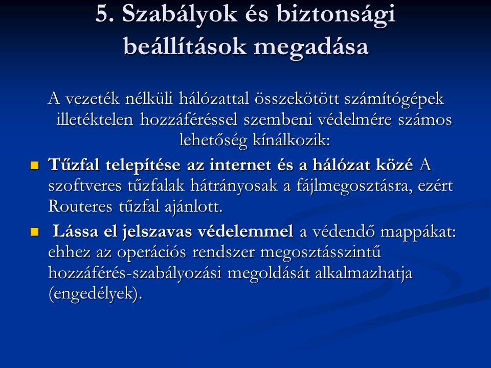 5. Szabályok és biztonsági beállítások megadása
