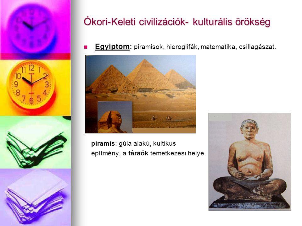 Ókori-Keleti civilizációk- kulturális örökség
