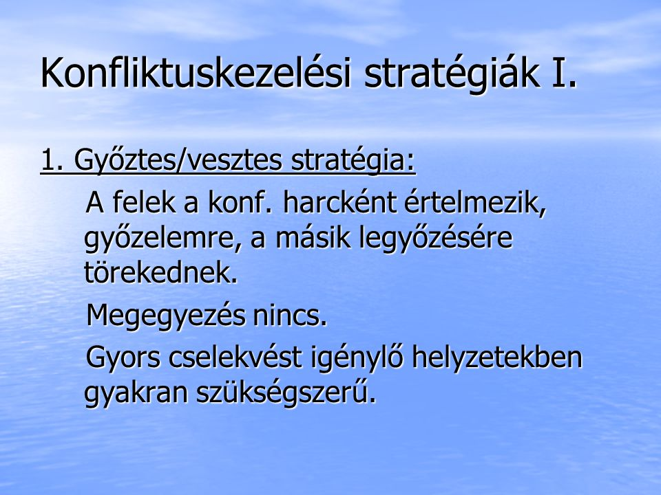 Konfliktuskezelési stratégiák I.