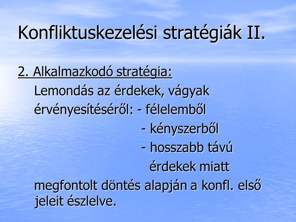 Konfliktuskezelési stratégiák II.
