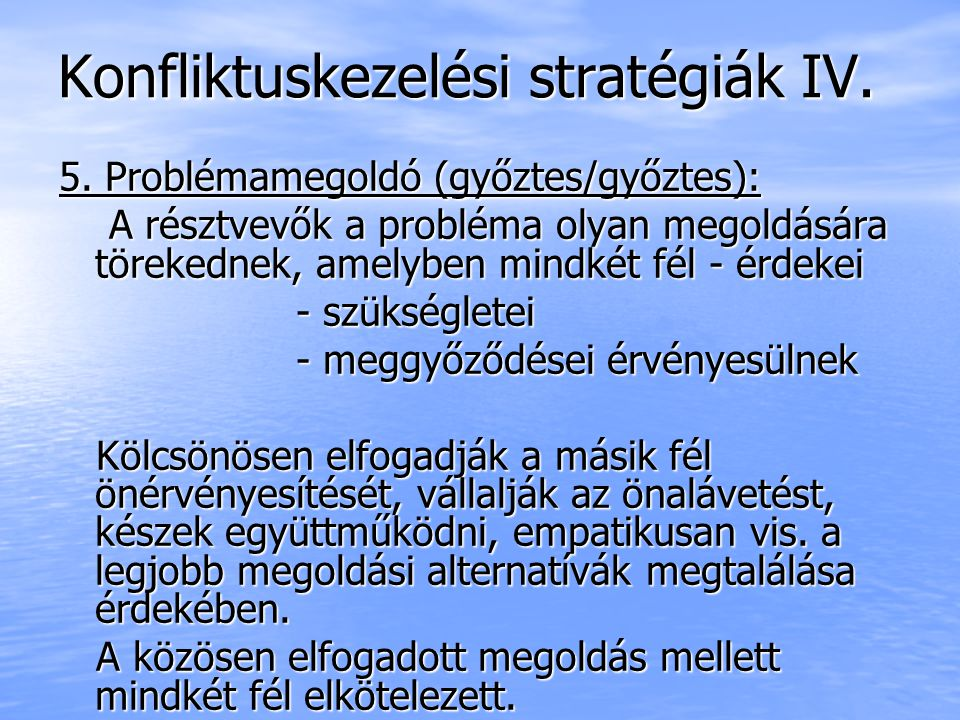 Konfliktuskezelési stratégiák IV.