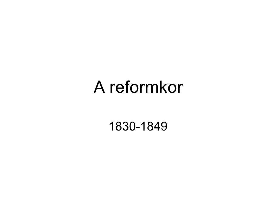 A reformkor 1830-1849