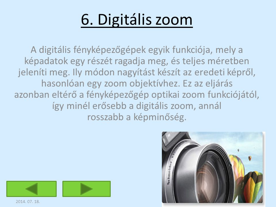 6. Digitális zoom
