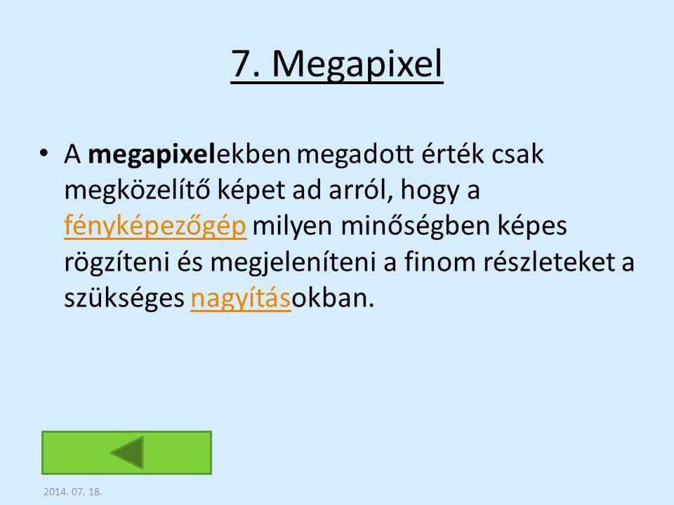7. Megapixel