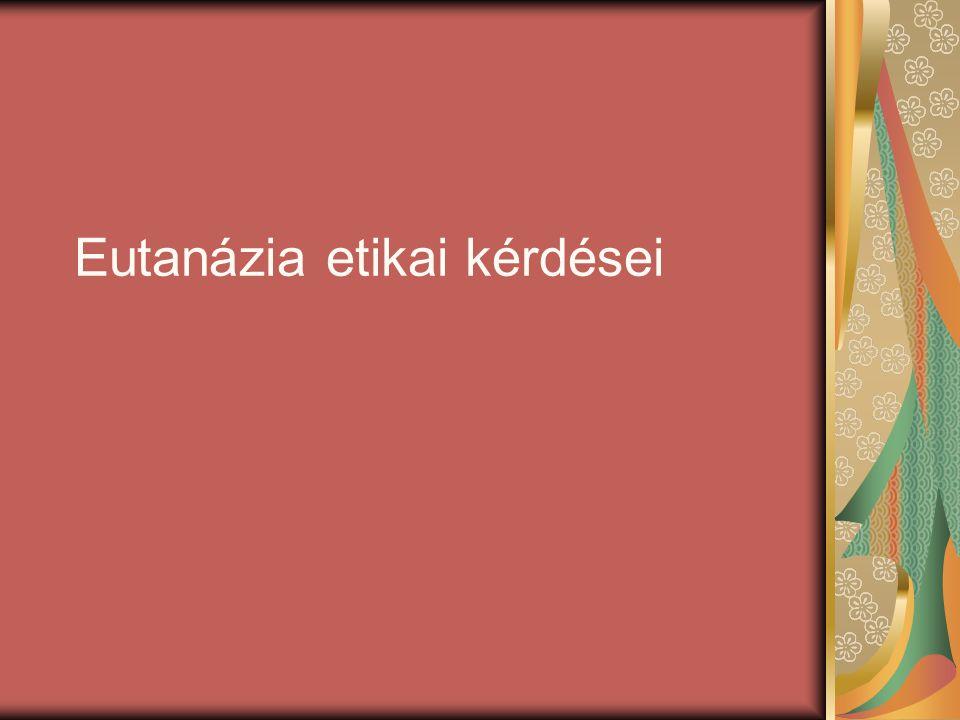Eutanázia etikai kérdései