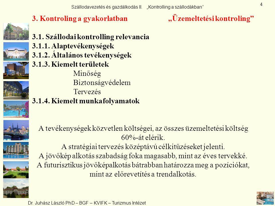 """3. Kontroling a gyakorlatban """"Üzemeltetési kontroling"""