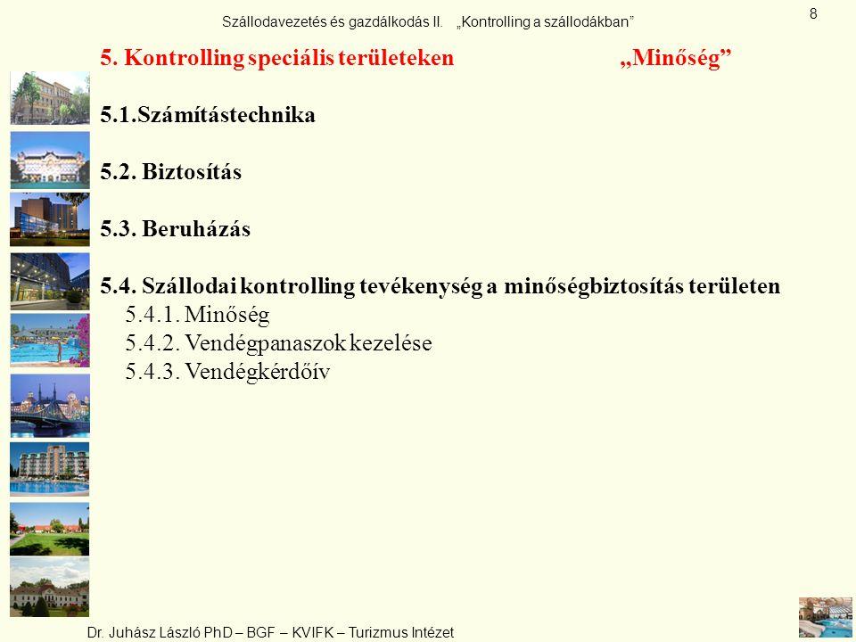 """5. Kontrolling speciális területeken """"Minőség"""