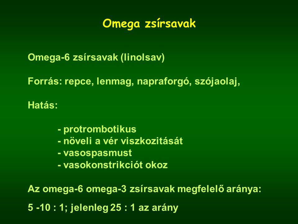 Omega zsírsavak Omega-6 zsírsavak (linolsav)