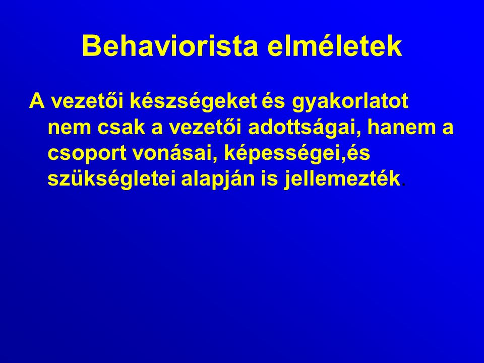 Behaviorista elméletek