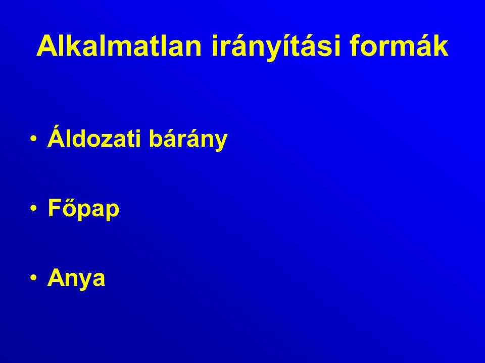 Alkalmatlan irányítási formák