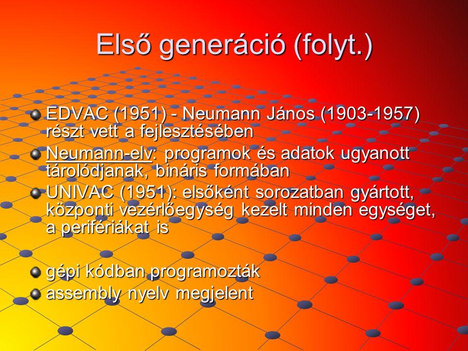 Első generáció (folyt.)