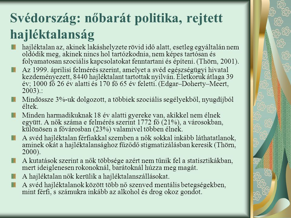 Svédország: nőbarát politika, rejtett hajléktalanság