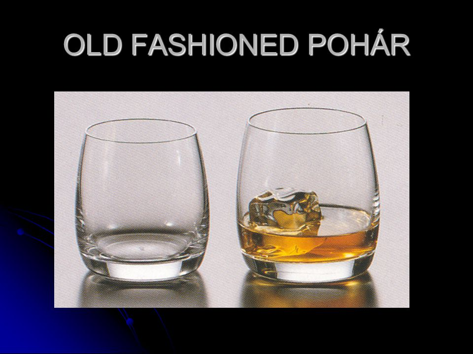 OLD FASHIONED POHÁR