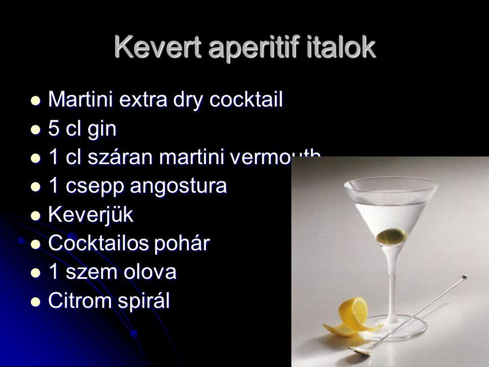 Kevert aperitif italok