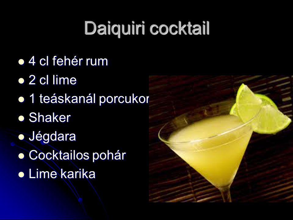 Daiquiri cocktail 4 cl fehér rum 2 cl lime 1 teáskanál porcukor Shaker
