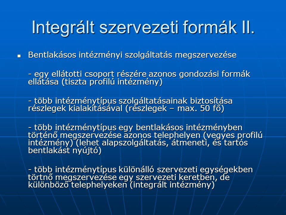 Integrált szervezeti formák II.