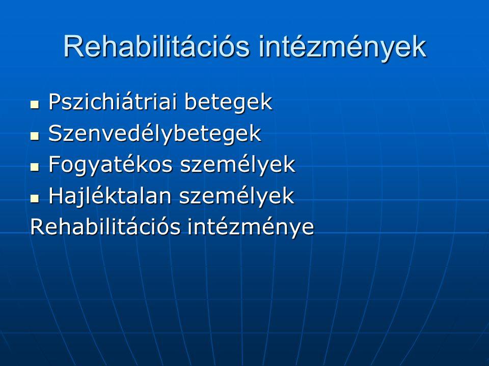 Rehabilitációs intézmények