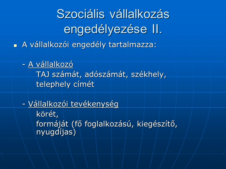 Szociális vállalkozás engedélyezése II.