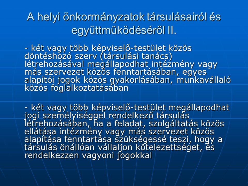 A helyi önkormányzatok társulásairól és együttműködéséről II.