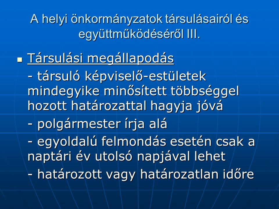 A helyi önkormányzatok társulásairól és együttműködéséről III.