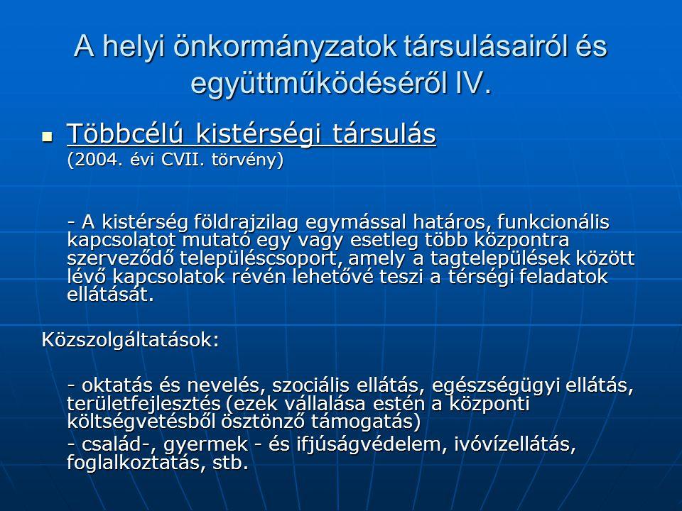 A helyi önkormányzatok társulásairól és együttműködéséről IV.