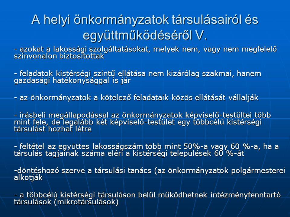 A helyi önkormányzatok társulásairól és együttműködéséről V.