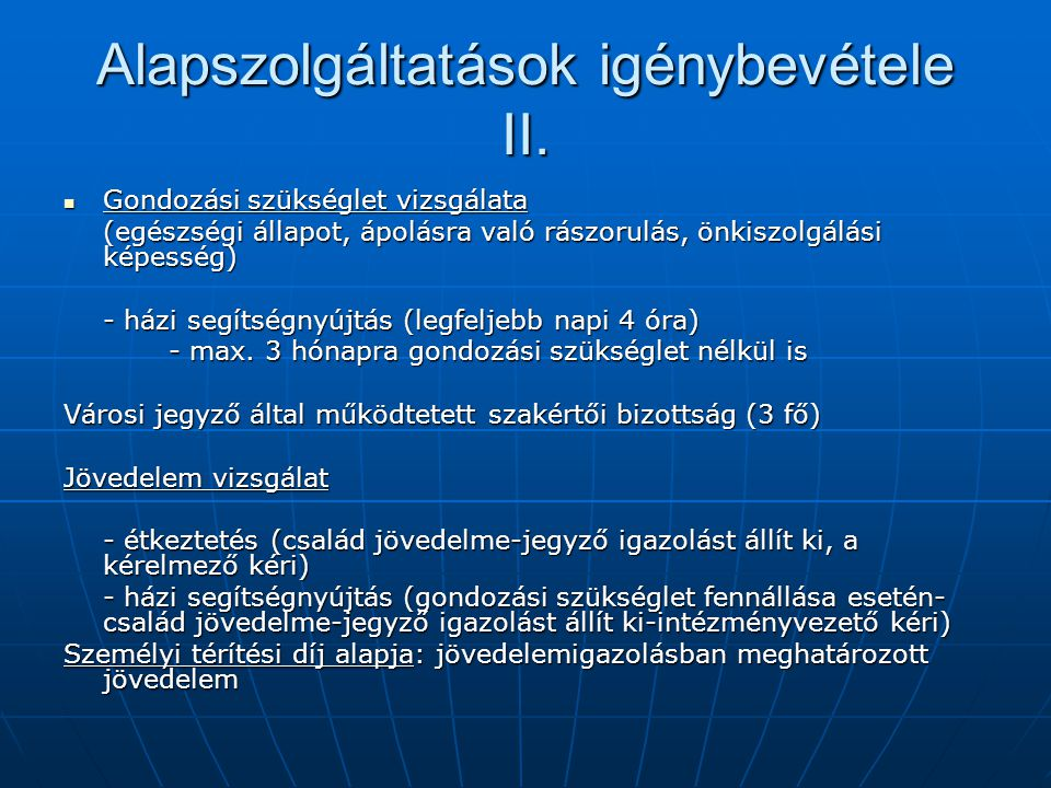 Alapszolgáltatások igénybevétele II.