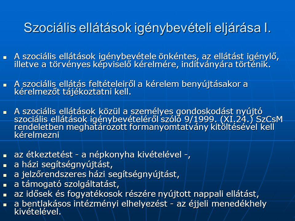 Szociális ellátások igénybevételi eljárása I.