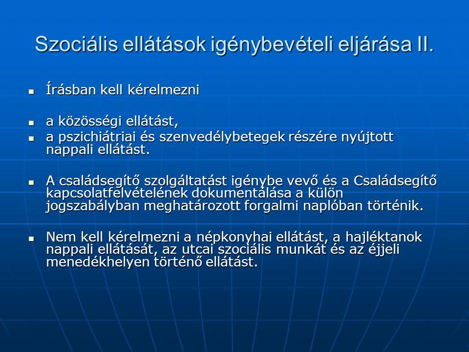 Szociális ellátások igénybevételi eljárása II.