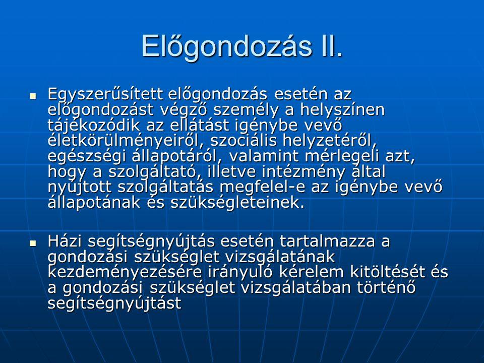 Előgondozás II.
