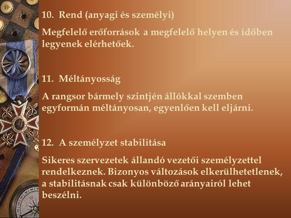 10. Rend (anyagi és személyi)
