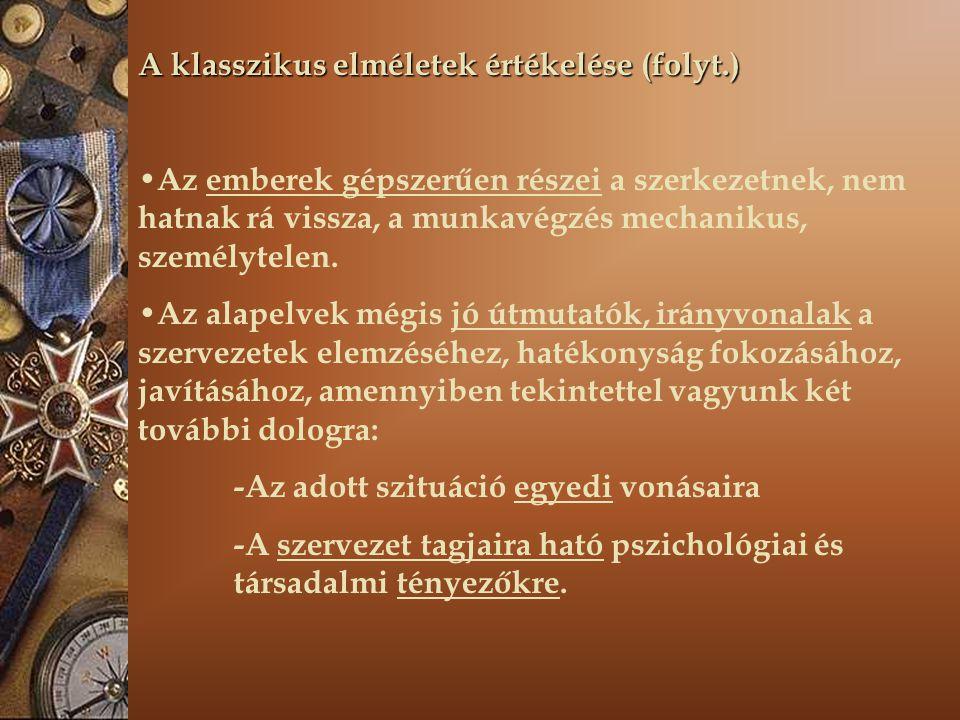 A klasszikus elméletek értékelése (folyt.)