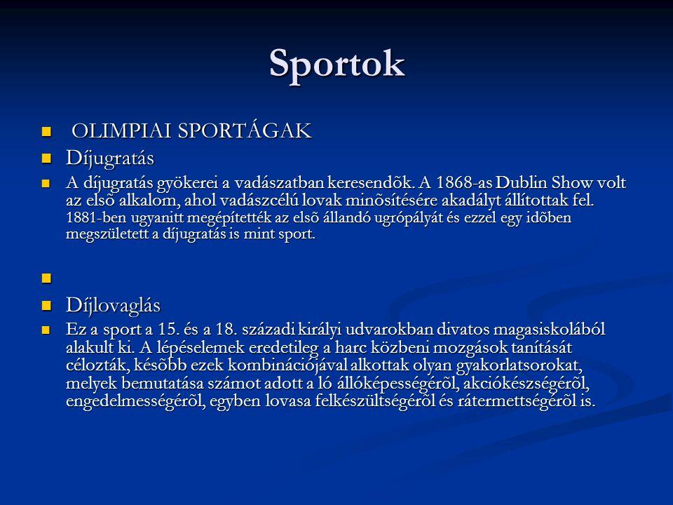 Sportok OLIMPIAI SPORTÁGAK Díjugratás Díjlovaglás