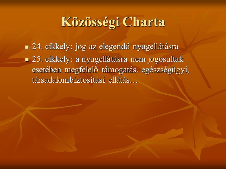 Közösségi Charta 24. cikkely: jog az elegendő nyugellátásra