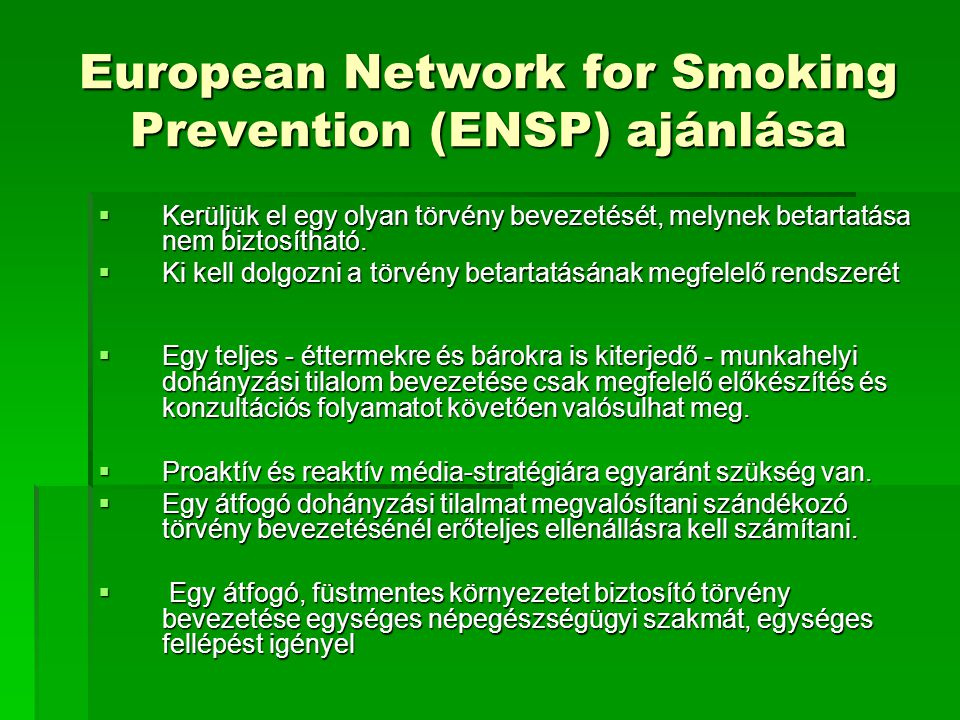 European Network for Smoking Prevention (ENSP) ajánlása